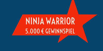 Ninja Warrior 5.000 Euro Gewinnspiel