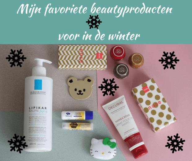 favoriete beautyproducten voor in de winter