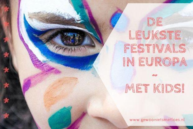 De leukste festivals in europa met kids