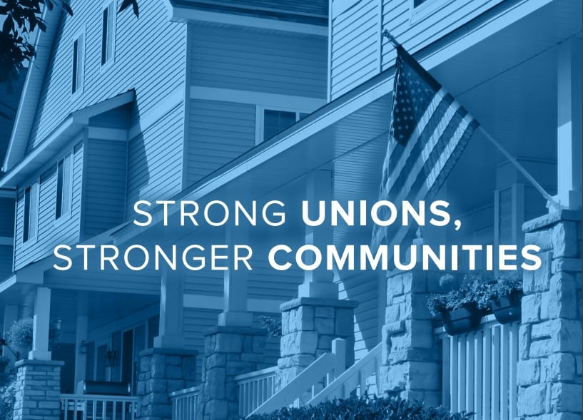 STRONG UNIONS, STRONGER COMMUNITIES