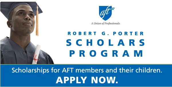 AFT ROBERT G. PORTER SCHOLARS PROGRAM