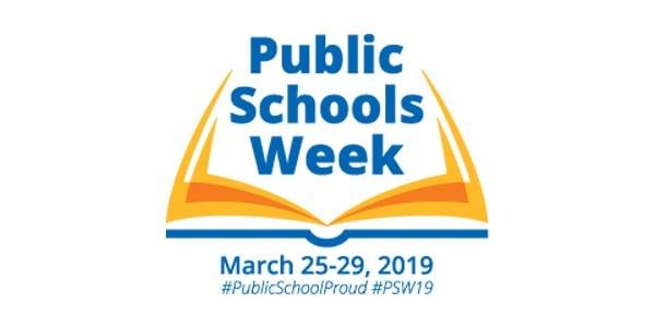 PUBLIC SCHOOLS WEEK, MARCH 25 – 29