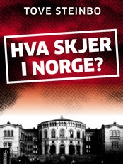 'Hva skjer i Norge?'