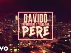 DAVIDO X RAE SREMMURD X YOUNG THUG – PERE