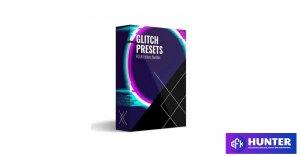 Foureditors - GLITCH PRESETS - 100+