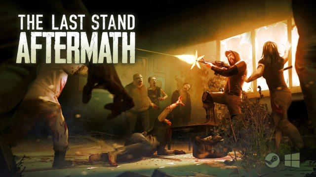 [CP] The Last Stand Aftermath arrive en fin d'année, avec une édition box pour console en prime!