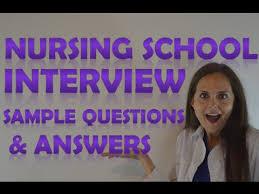 Nursing School Schools Interview Questions