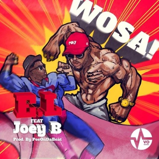E.L - Wosa feat. Joey B (Prod. by Pee On Da Beat)