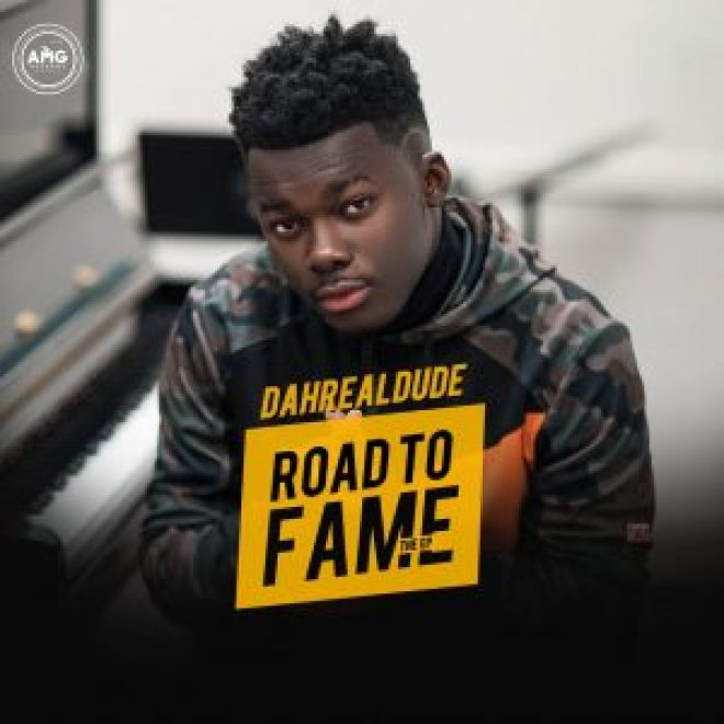 DahRealDude Road to Fame EP