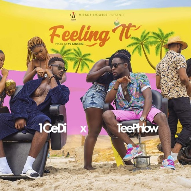 1Cedi - Feeling It feat Teephlow