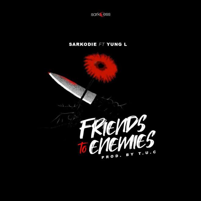 Sarkodie's Friends to Enemies cover artwork