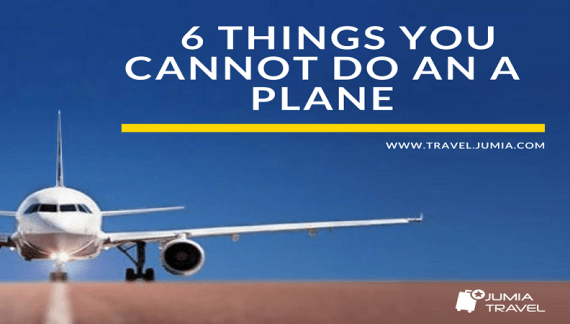 From cool to uncool; 6 things you cannot do on a plane