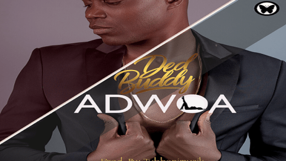 "(Audio) Ded Buddy Releases ""Adwoa"" Single"