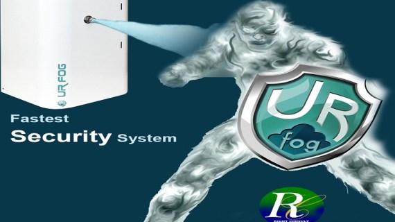 UR FOG, The fastest Security System