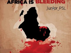 MUSIC + VIDEO: Junior PSL — Africa Is Bleeding (Freestyle) (Mixed By Djae Banky)