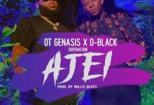 D-Black – Ajei Ft O.T. Genasis & DopeNation