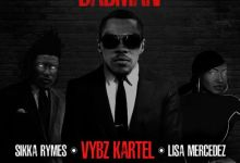 Vybz Kartel – Badman Remix Ft Sikka Rymes & Lisa Mercedez