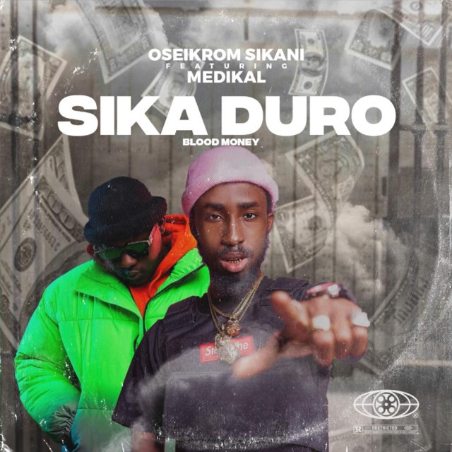 Oseikrom Sikanii – Sikaduro Remix Ft Medikal