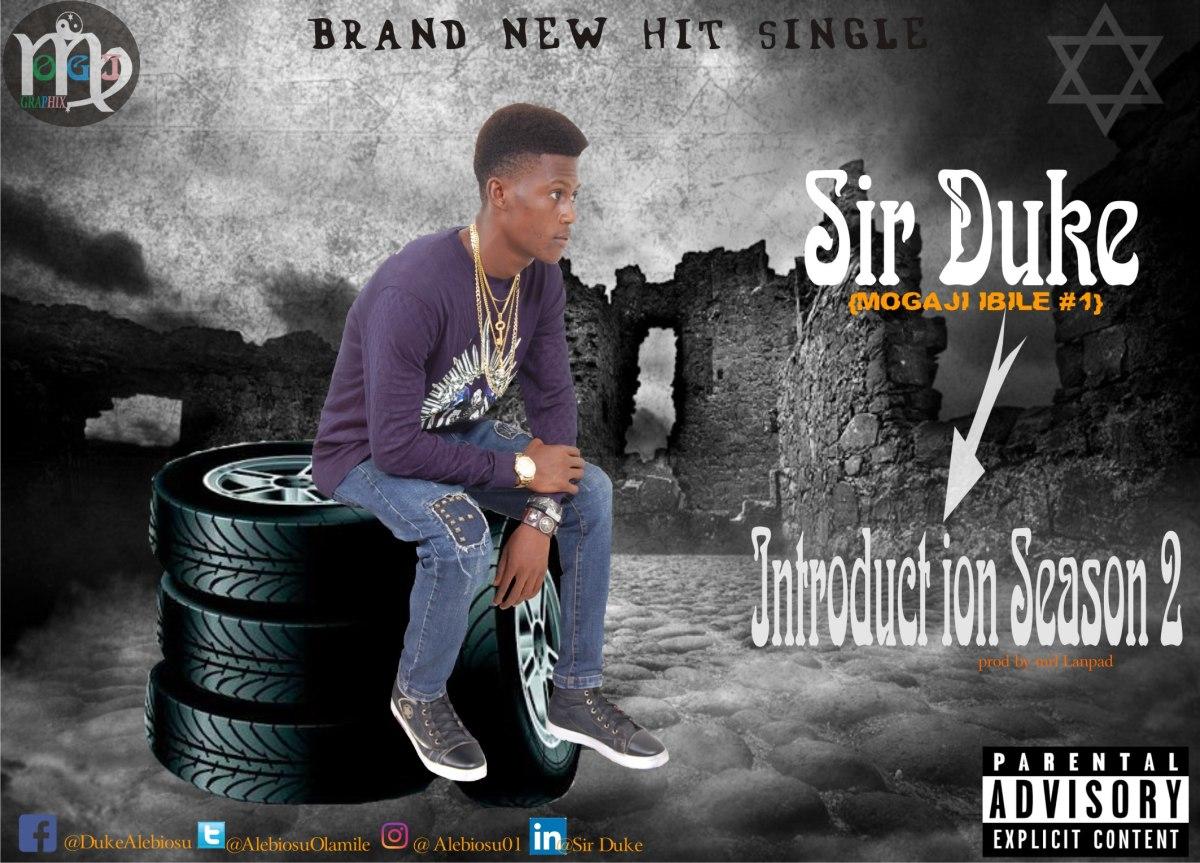 Music: Sir Duke-Introduction Season Two (Pro by Mrl Lanpad) @ALEBIOSUOLAMILE