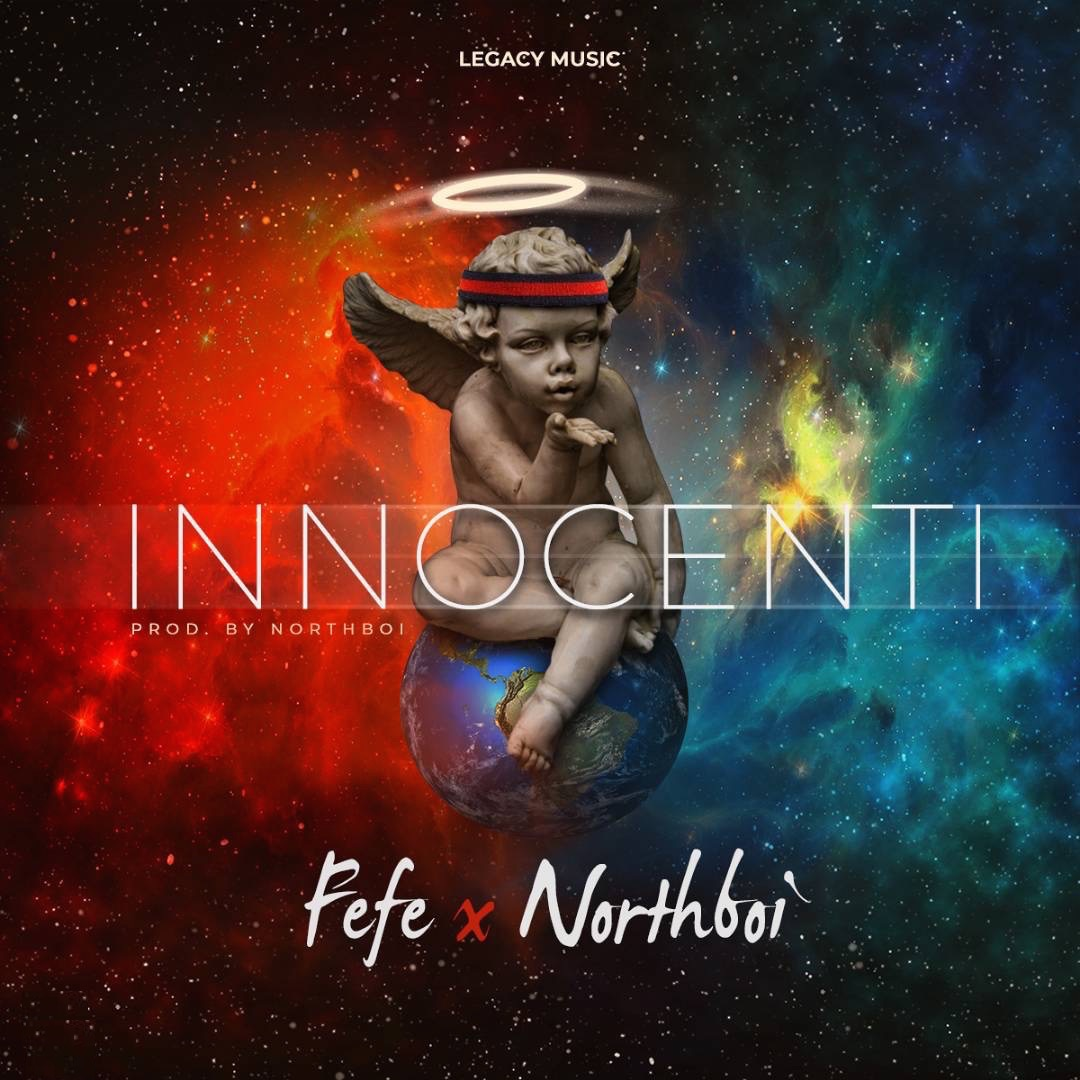 Download FEFE X NORTHBOI - INNOCENTI @iamfefemusic @NorthboiBeats