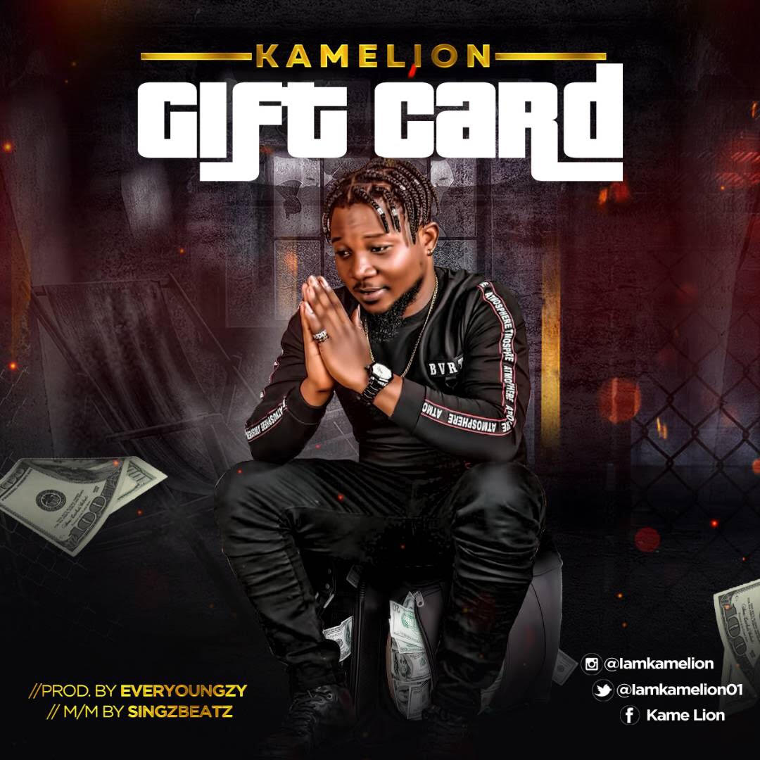 Download Kamelion - Gift Card (Ogo Aiye Mi)