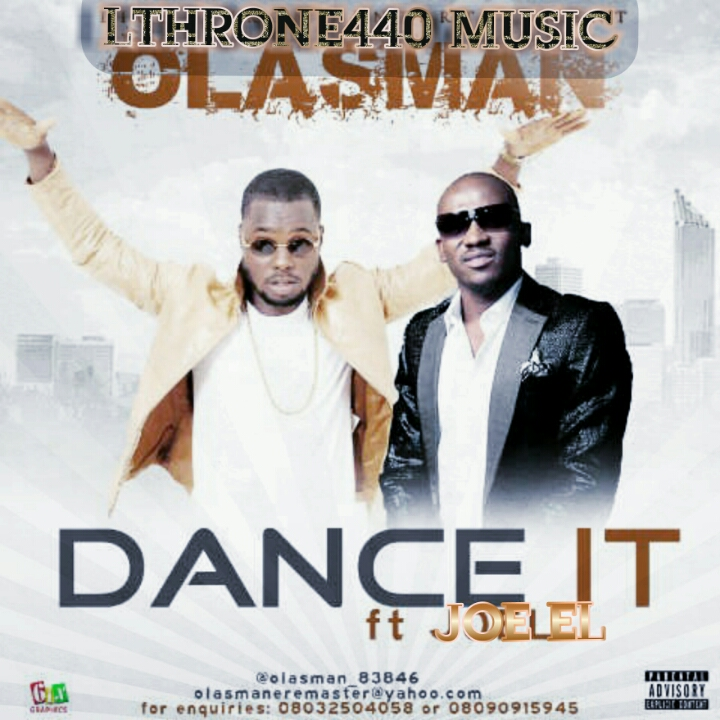 Download Olasman – Dance It ft. Joe EL @@olasman_83846