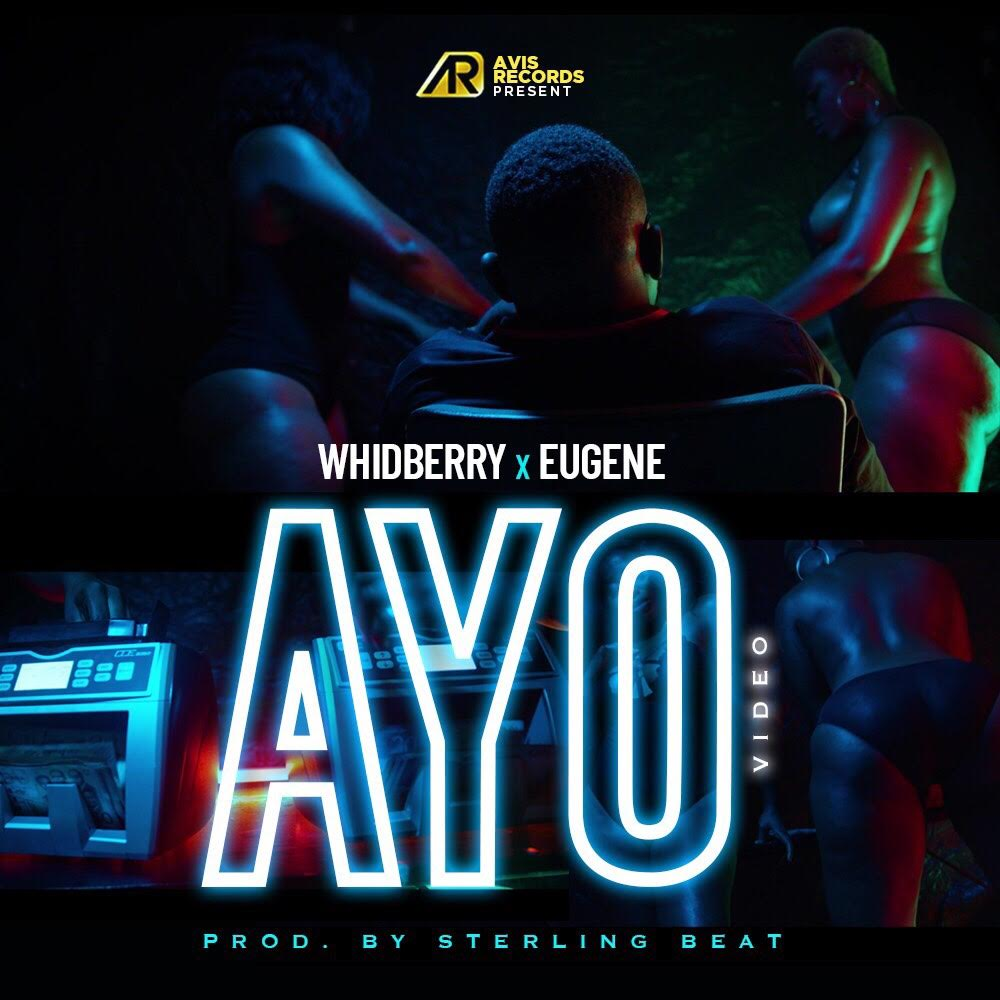VIDEO + AUDIO: Whidberry X Hus Eugene - AYO