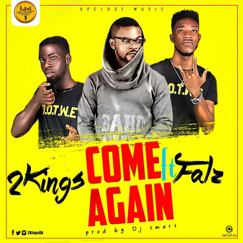 Music: 2kingsGh ft Falz - Come Again [Prod. by Dj Smart]