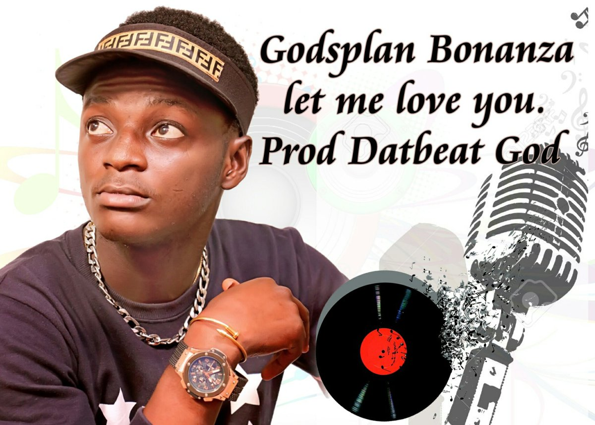 Music: Godsplan Bonanza - Let Me Love You [Prod. By Datbeat God]