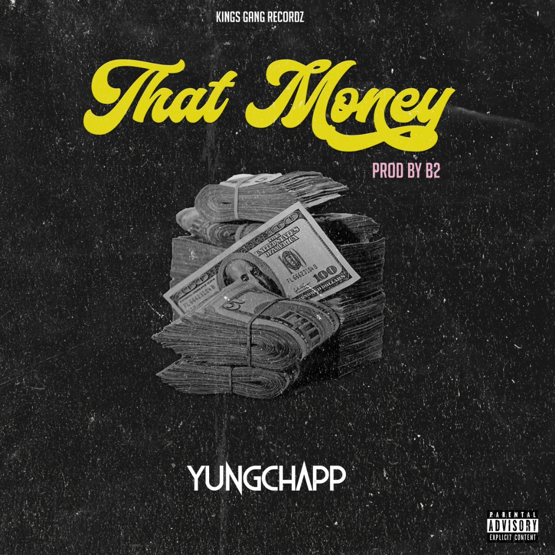 Music: YungChapp - That Money [Prod. By [DopeNation]