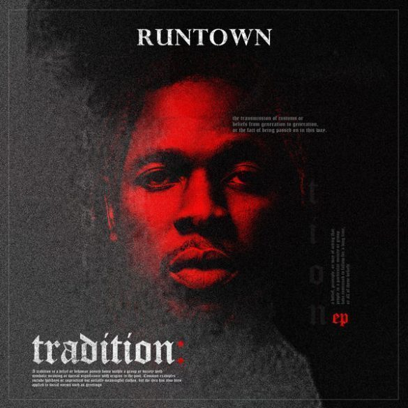 Music: Runtown – Tradition