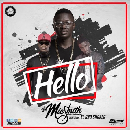dj-mic-smith-hello-feat-e-l-shaker-ghanandwom-com