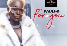 Pauli-B - For You (Prod. by CJ Beatz)