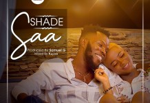 Shade - SAA (Prod by Samuel G)