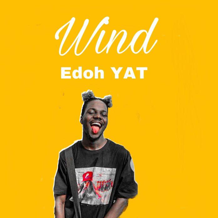 Edoh Yat - Wind (Prod by Damage)