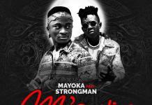 Mayoka - Mawie (Feat Strongman)