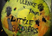 Tulenkey - Little Soldiers (Tsooboi) (Feat. Spacely)