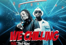 Kuuku Black - We Chilling (feat TeePhlow) (Prod by Ssnowbeatz)