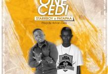 StarrBoy x Patapaa - One Cedi