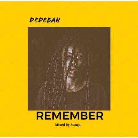 Dedebah - Remember