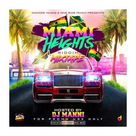Dj Manni - Miami Heights Riddim Mix Vol. 2