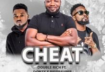 Double Rich - Cheat (feat Donzy & Piesie)