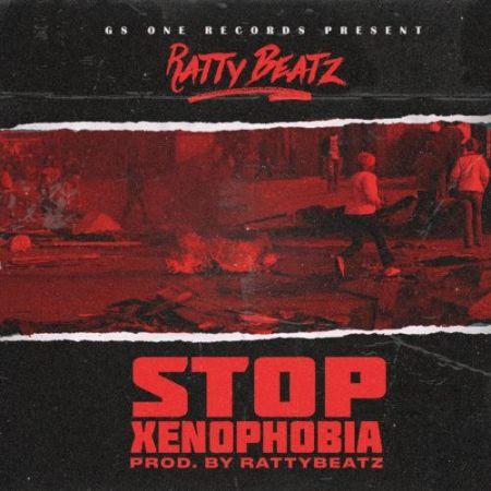 Ratty Beatz - Stop Xenophobia