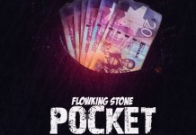 Flowking Stone - Pocket (Prod by Kc Beatz) (GhanaNdwom.net)