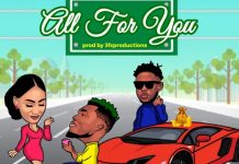 Camidoh - All For You (feat Medikal) (GhanaNdwom.net)