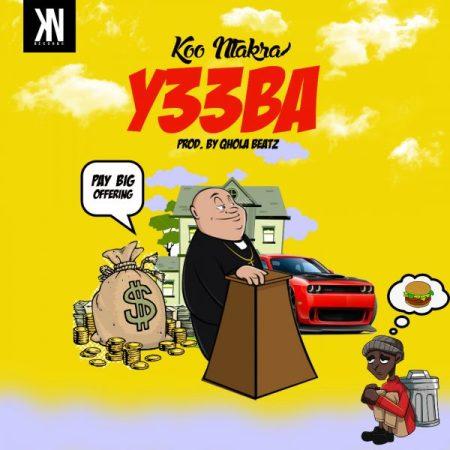 Koo Ntakra - Yeeba (Prod. By Qhola Beatz) (GhanaNdwom.net)