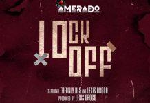 Amerado - Lockoff (feat. TheOnlyRLS & Lexis Drogo) [DOWNLOAD]