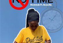 Dedebah - No Time (Feat. Acoustic)