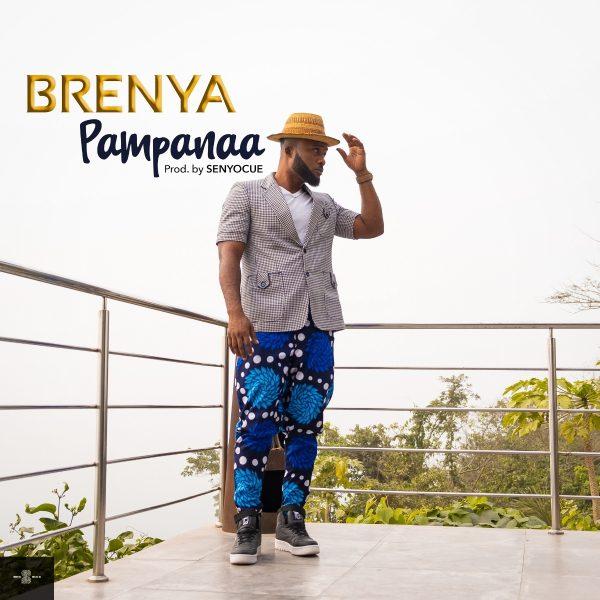 Brenya - Pampanaa (Prod. by SenyoCUE)