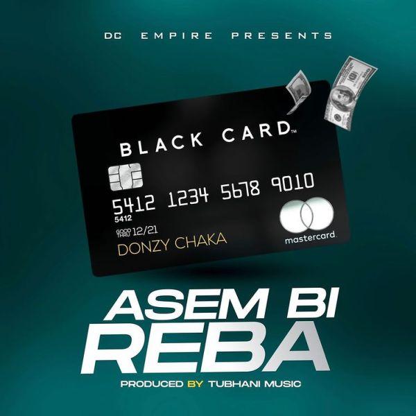 Donzy - Asem Bi Reba (Prod. by Tubhani Music)